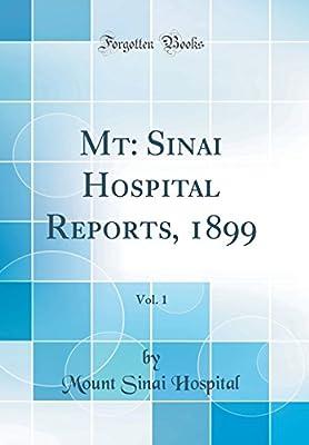 MT: Sinai Hospital Reports, 1899, Vol  1 (Classic Reprint