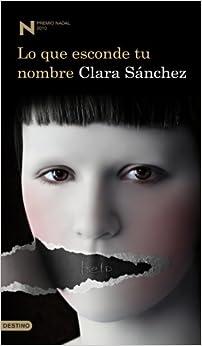 Lo que esconde tu nombre (Premio Nadal 2010)
