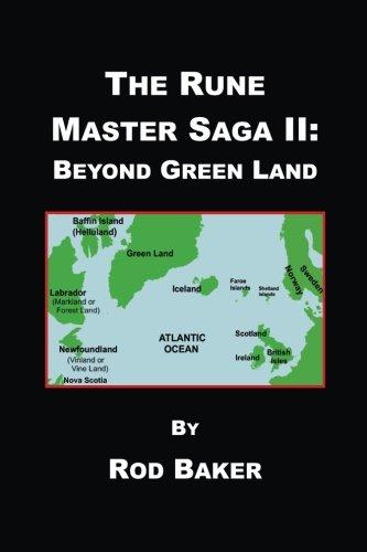Read Online The Rune Master Saga II: Beyond Green Land PDF