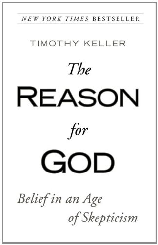 The Reason For God by Timothy Keller