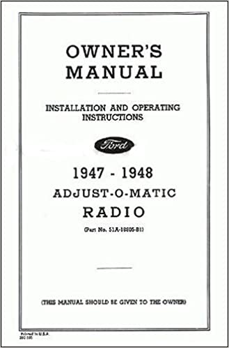 1947 1948 Ford Radio Factory Owners Instruction Operating Manual Users Guide With Complete Installation Instruction And Wiring Diagrams 47 48 Ford Amazon Com Books