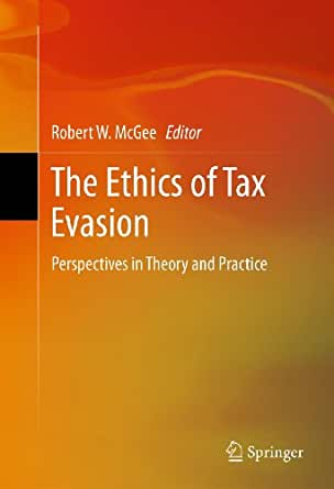 tax evasion and ethics Ethics, tax evasion and gender: empirical studies of opinion in utah and 14 countries in the western hemisphere.