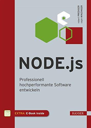 Node.js: Professionell hochperformante Software entwickeln