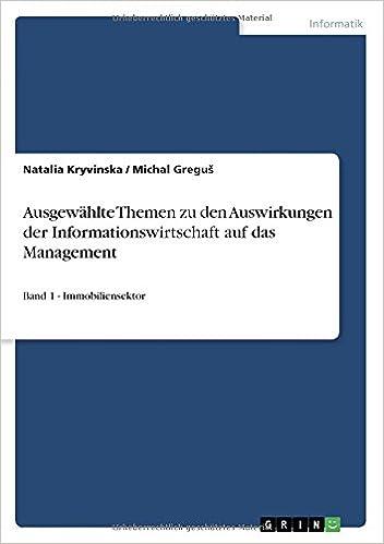 Ausgewählte Themen zu den Auswirkungen der Informationswirtschaft auf das Management