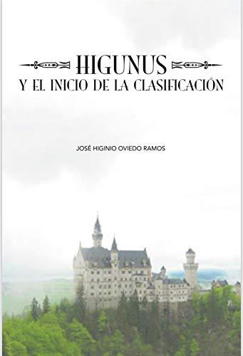 Amazon.com: Higunus y el inicio de la Clasificación (Spanish ...