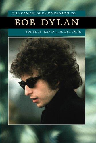 The Cambridge Companion to Bob Dylan (Cambridge Companions to American Studies) pdf epub