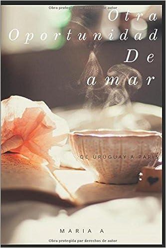 Otra oportunidad de Amar (Spanish Edition)
