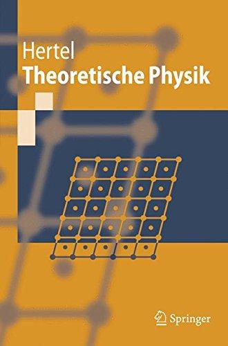 Theoretische Physik (Springer-Lehrbuch)