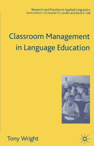 Classroom Management in Language Education (Research and Practice in Applied Linguistics)