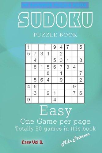 Download Sudoku Puzzle - Easy - Vol 8 - My Favorite Puzzle Book (My Favorite Puzzle Book - Sudoku) (Volume 17) pdf epub