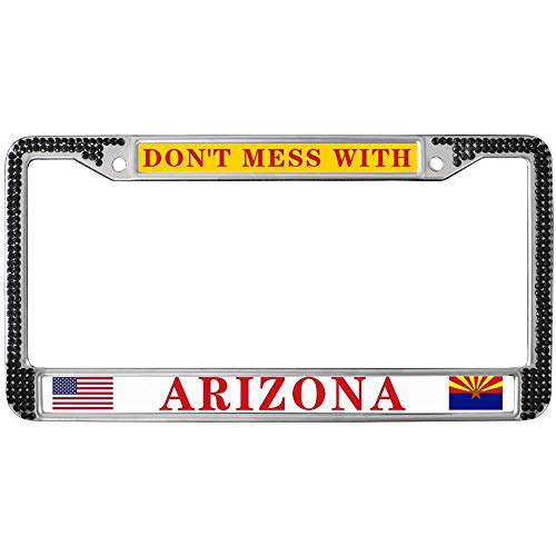 State Arizona Plate Diamond - Don't Mess with Arizona State License Plate Frame Diamond Black,American States Bling License Plate Frame for Women Girl with Theft-Proof Screw Caps