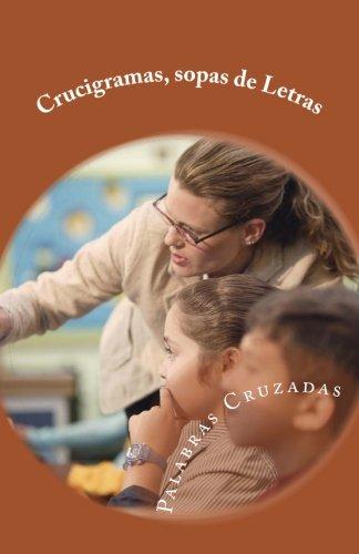 Crucigramas, sopas de Letras: Palabras Cruzadas (Spanish Edition) [Soledad Toro] (Tapa Blanda)