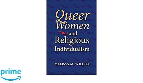 Queer Women and Religious Individualism