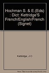Hochman S. & E.(Eds) : Dict: Kettridge'S French/English/French