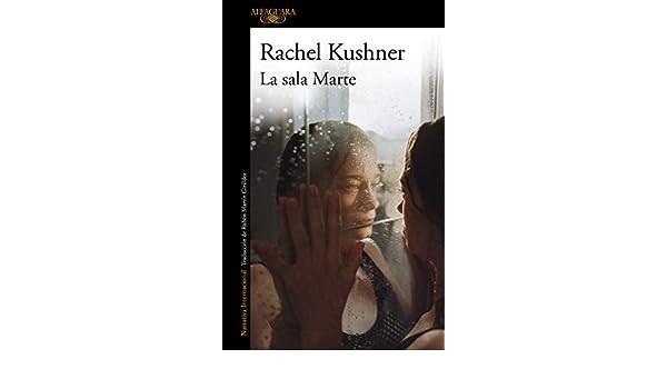 La sala Marte eBook: Kushner, Rachel: Amazon.es: Tienda Kindle