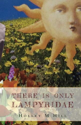 There Is Only Lampyridae by Cosmographia Books