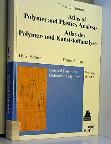 (Atlas of Polymer and Plastics Analysis/Atlas Der Polymer-Und Kunststoffanalyse: Defined Polymers/Definierte Polymere/Volume)