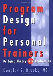 Program Design for Personal Trainers: Bridging Theory into Application