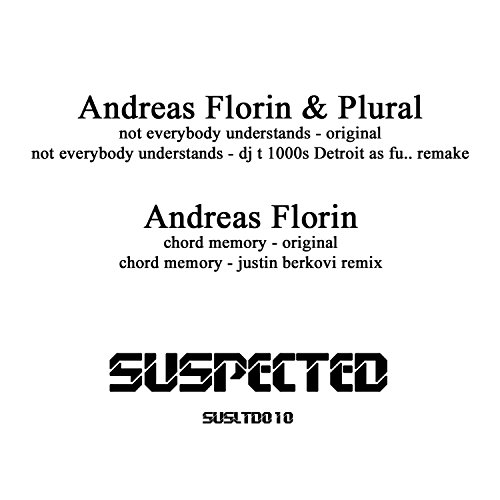 Not Everybody Understands / Chord Memory by Andreas Florin & Plural ...