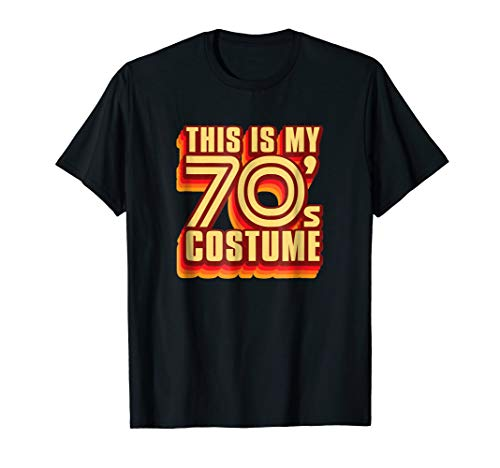 This Is My 70's Costume Halloween T-Shirt