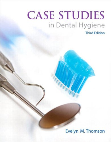 Download Case Studies in Dental Hygiene (3rd Edition) Pdf