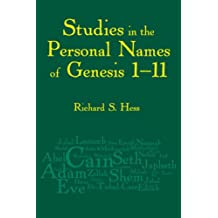 Studies in the Personal Names of Genesis 1-11