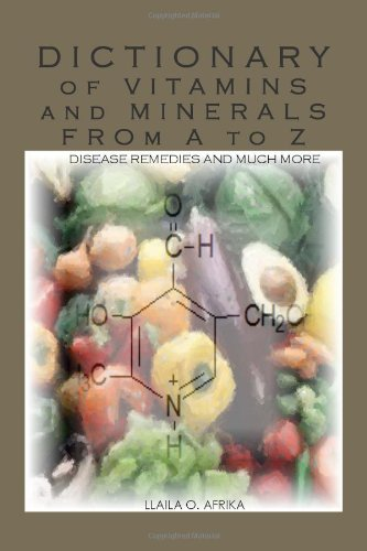 Dictionary of Vitamins and Minerals from A to Z (The Complete Textbook Of Holistic Self Diagnosis)