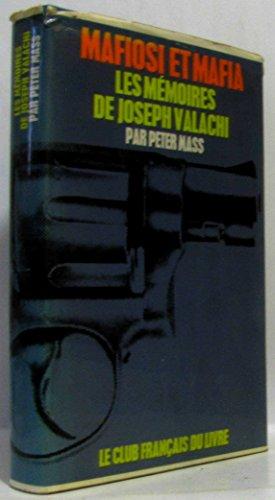 Mafiosi et mafia les mémoires de joseph valachi
