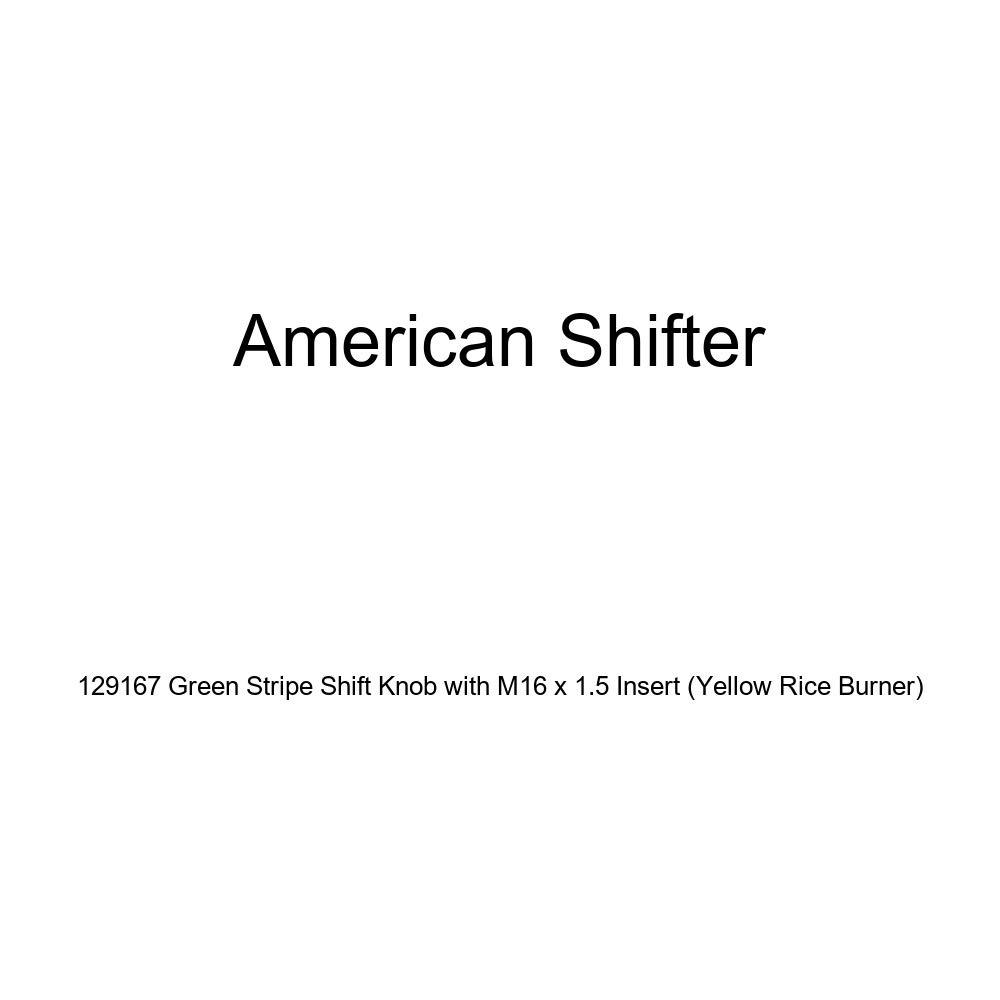 Yellow Rice Burner American Shifter 129167 Green Stripe Shift Knob with M16 x 1.5 Insert