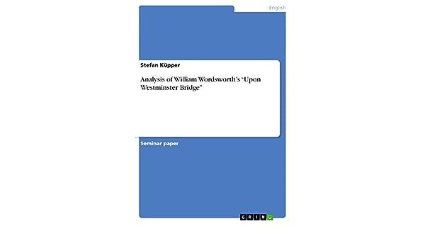 wordsworth upon westminster bridge analysis