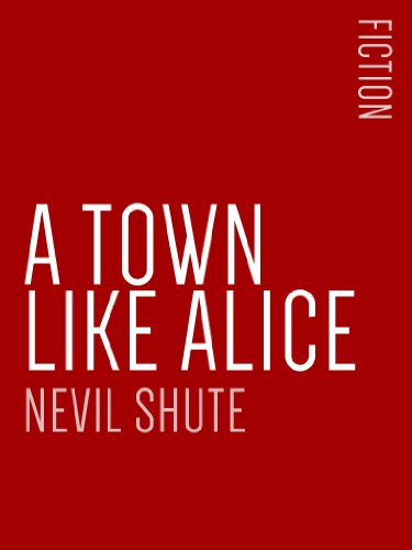 A Town Like Alice (English Edition)