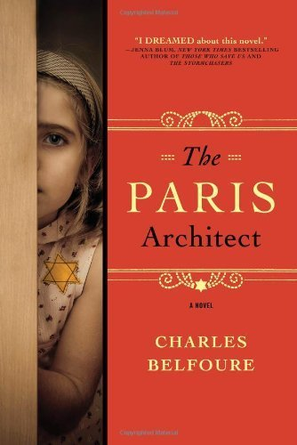 Book cover from The Paris Architect by Charles Belfoure (2013) Hardcover by Charles Belfoure
