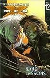 Ultimate X-Men 12: Hard Lessons (Ultimate X-Men)