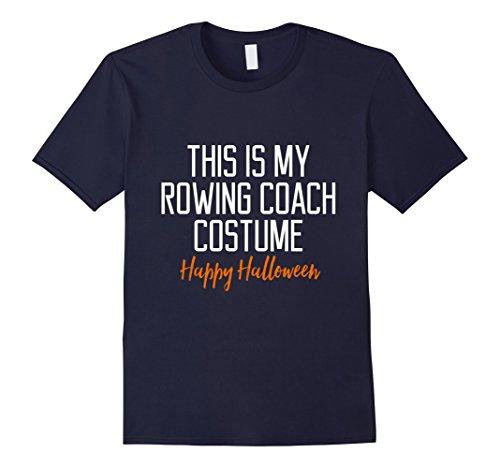 Mens Funny Rowing Coach Costume Halloween T-Shirt Medium (Coach Costumes Halloween)