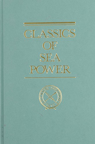 (Some Principles of Maritime Strategy (Classics of Sea)