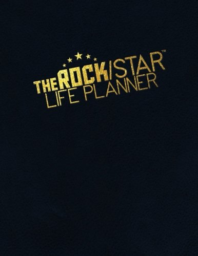 The Rock/Star Life Planner: gain clarity on your career goals & practice a sustainable work/life balance