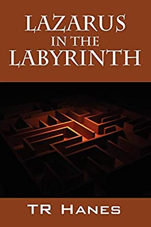Lazarus in the Labyrinth