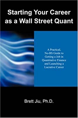 Starting Your Career as a Wall Street Quant: A Practical, No