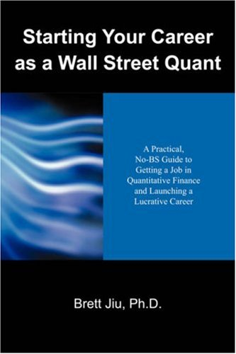 Starting Your Career as a Wall Street Quant: A Practical, No-BS Guide to Getting a Job in Quantitative Finance and Launching a Lucrative - Peoples Australia Oliver