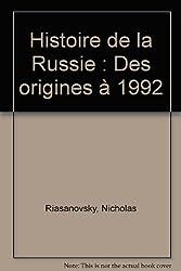 Histoire de la Russie : Des origines à 1992