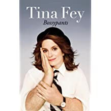 Bossypants 1st edition by Fey, Tina (2011) Hardcover
