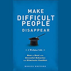 Make Difficult People Disappear