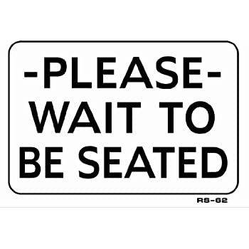 Amazoncom Please Wait To Be Seated 7x10 Heavy Duty Plastic Sign
