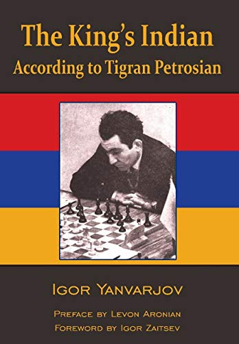 Pdf Entertainment The King's Indian Defense According to Tigran Petrosian