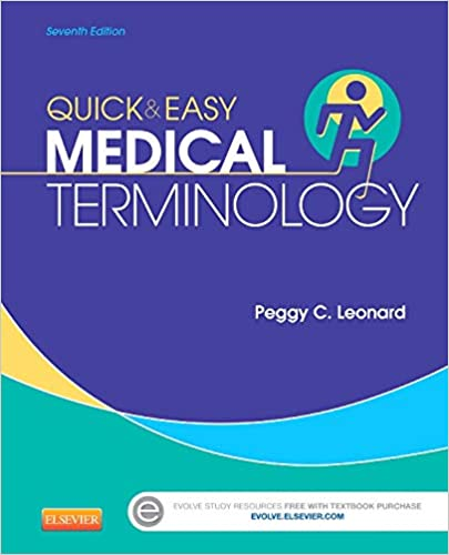 Quick Easy Medical Terminology Leonard Quick And Easy Medical