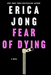 Fear of Dying: A Novel