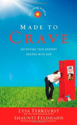 Download Made to Crave for Young Women: Satisfying Your Deepest Desires with God ebook