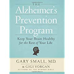 Learn more about the book, The Alzheimer's Prevention Program: Keep Your Brain Healthy for the Rest of Your Life