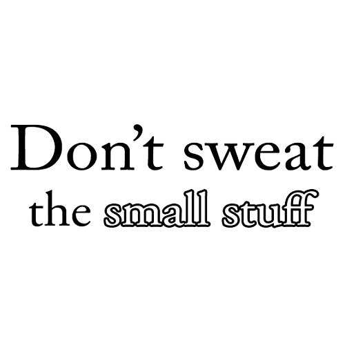 Don't Sweat the Small Stuff Quote Wall Decal Inspirational Saying Vinyl Decal Letters Stickers