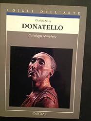 Donatello: Catalogo completo delle opere (I gigli dellarte)